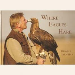 Where Eagles Hare by Thomas Carnihan