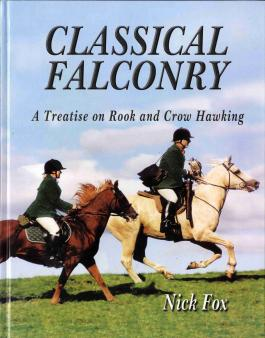 Classical Falconry by Dr Nick Fox