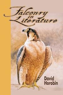 Falconry in Literature by David Horobin