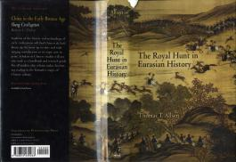 The Royal Hunt in Eurasian History by Thomas T.Allsen - covers
