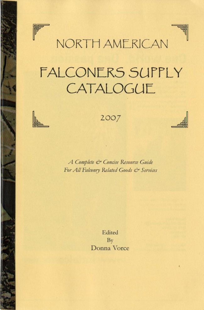 North American Falconers Supply Catalogue - Edited by Donna Vorce FC