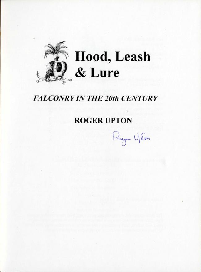Hood, Leash & Lure by Roger Upton