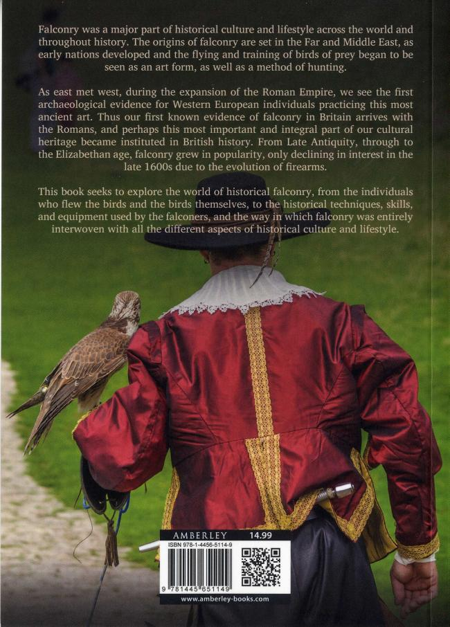 Historical Falconry An Illustrated Guide by Helen Stewart and Andrew Stewart BC